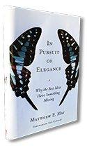 In Pursuit of Elegance by innovation author Matthew E. May